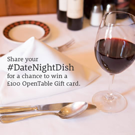 Share your #DateNightDish to win a £100 OpenTable Gift card